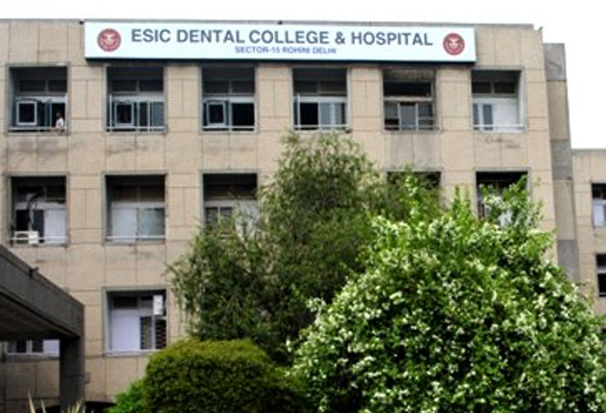ESIC Dental College, Rohini, New Delhi